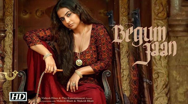 Индийский фильм Begum Jaan / Дорогая Бегум