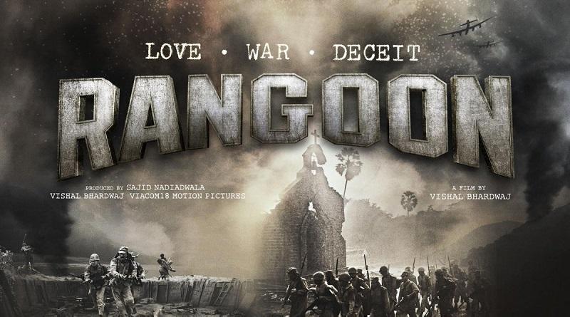 Индийский фильм Rangoon