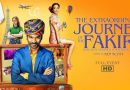 The Extraordinary Journey of the Fakir / Необычное путешествие факира (2019)